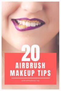 top 20 airbrush makeup tips